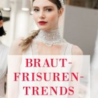 Brautfrisuren trends 2020